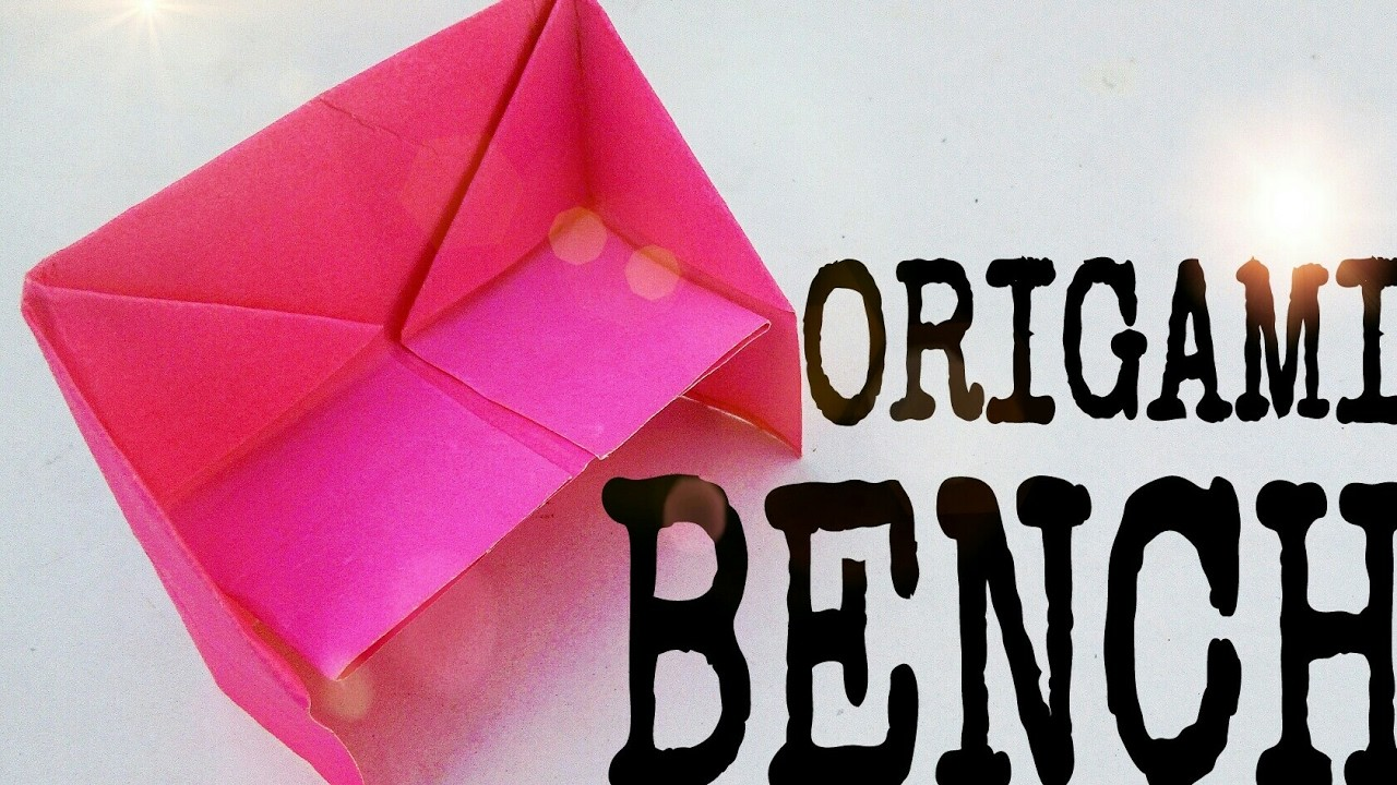 How to make origami bench