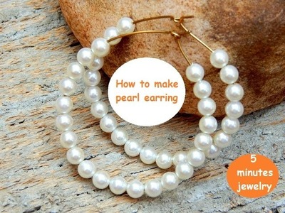 How to make Pearl hook earring: 5 minutes jewelry