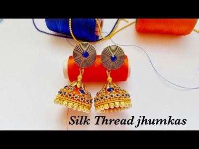 How To Make Silk Thread Earrings||Designer Silk Thread Jhumkas