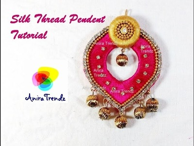 How to make Silk Thread Pendent at home | Designer Pendent | Tutorial