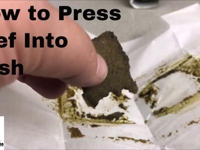 How to turn kief into hash
