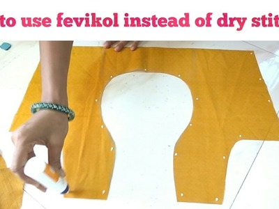 How to use fevicol instead of dry stiching