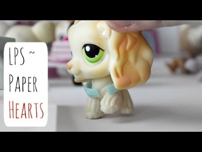 "LPS ~ Paper Hearts (Episode 1: ""New Friends"")"