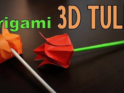 Origami - How to make a 3D TULIP