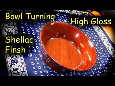 Padouk Bowl with High Gloss Shellac Finish - French Polish - Woodturning. How-To