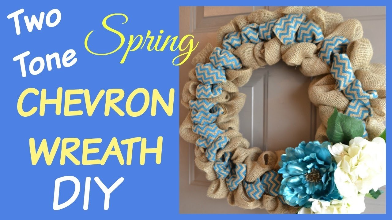 TWO TONE BURLAP WREATH CHEVRON SPRING HOW TO DIY   beingmommywithstyle