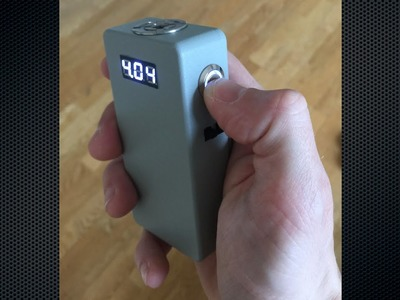 A Small Box Mod Build with Voltmeter, MOSFET, LED
