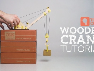 Build a Wooden Crane and Experiment with Pulleys