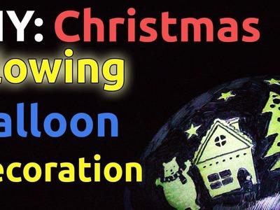 DIY: Christmas Glowing Balloon Decoration