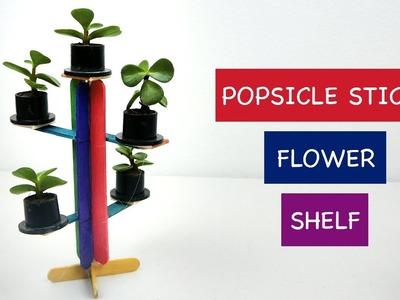 DIY Miniature Flower Shelf | Easy Popsicle stick Craft ideas