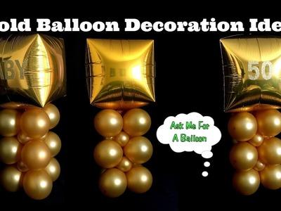 Gold Balloon Decoration Idea - 50th Birthday Anniversary Baby Shower