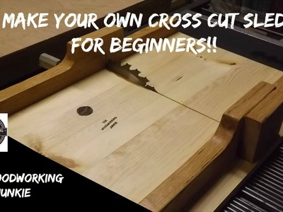 How to build a beginners cross cut sled