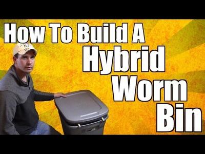 How To Build A Hybrid Worm Bin (Worm Farm)