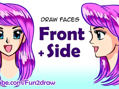 How to Draw a Face: Draw Front + Side View | Anime, Manga Tutorial