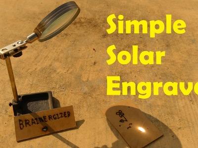 How to make a very simple solar engraver - an idea