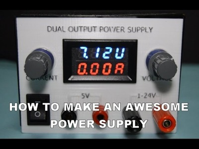 HOW TO MAKE an awesome power supply