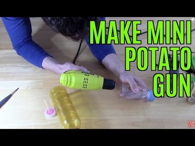 HOW TO MAKE MINI POTATO GUN