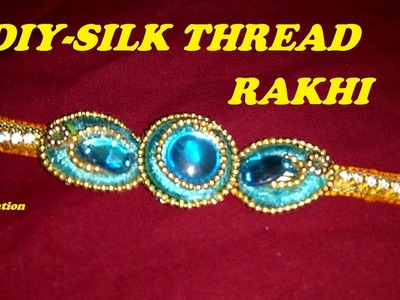 How to make SILK THREAD RAKHI