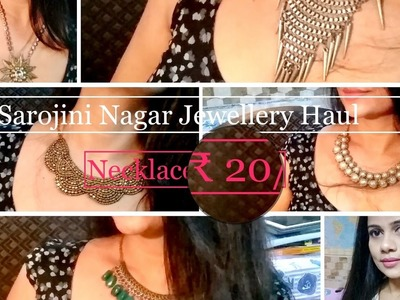 Sarojini Nagar jewellery haul. All Necklace for ₹ 20.-   Affordable Styling   Sana K