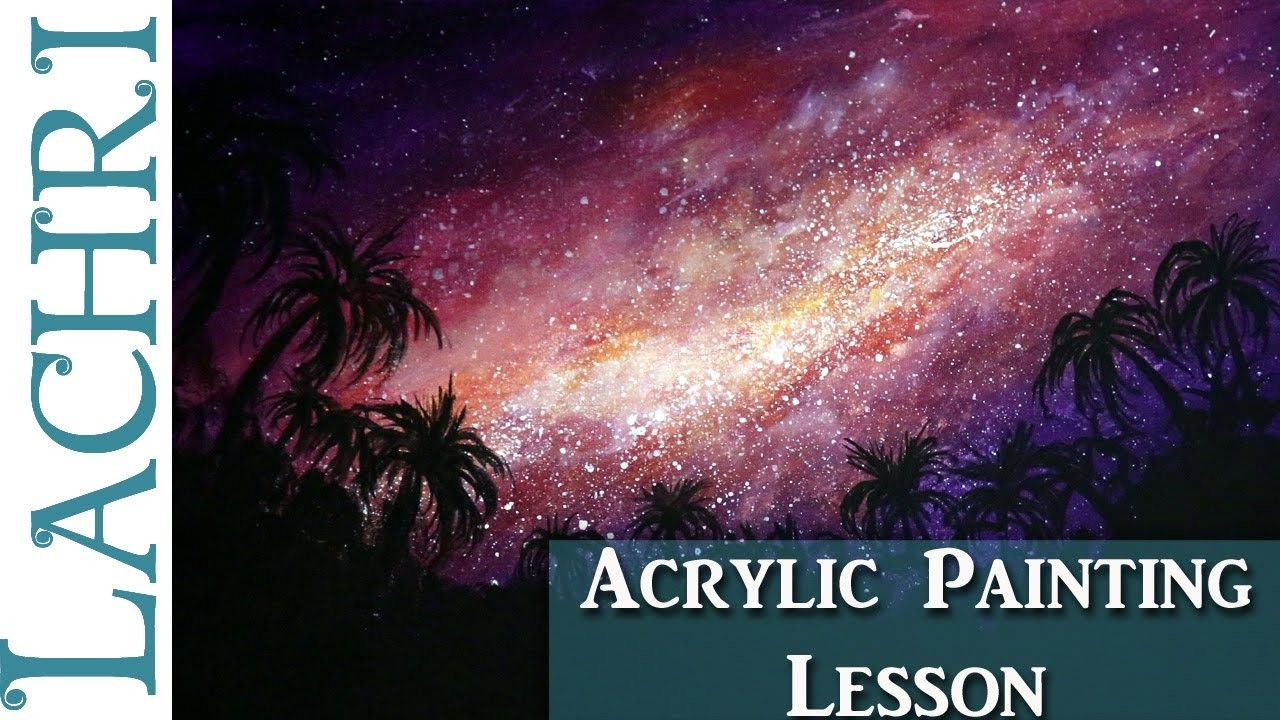 Acrylic Painting of a Galaxy - Art lesson for beginners w. Lachri