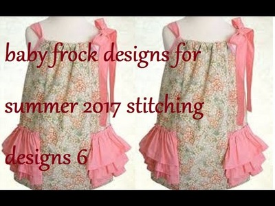 Baby frock designs for summer 2017 | stitching designs 6