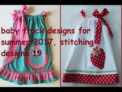 Baby frock designs for summer 2017 | stitching designs 19