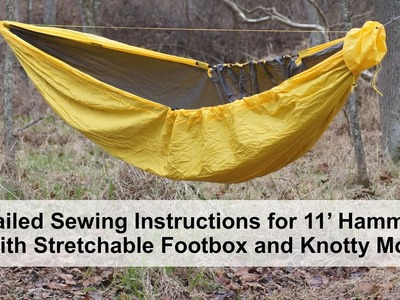 Detailed sewing instructions for DIY hammock with stretchable footbox and knotty mod