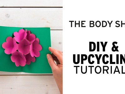 DIY Happy Mother's Day Pop-Up Card | The Body Shop Upcycling Hacks