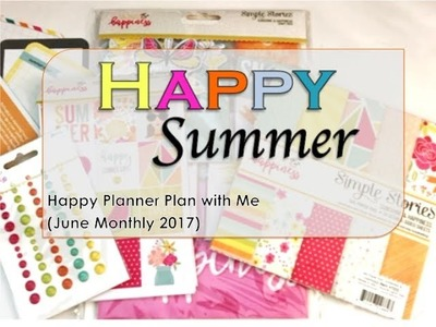 Happy Summer - Happy Planner Plan with Me (June Monthly)