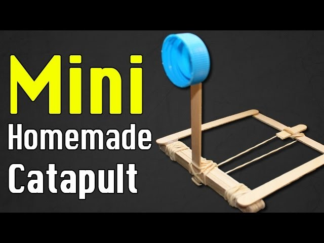 How to make a Mini Catapult