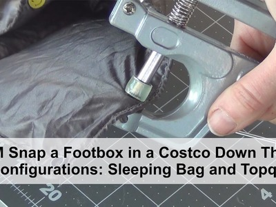 KAM Snap a footbox in a Costco Down Throw, 2 Configurations:  Sleeping Bag and Topquilt