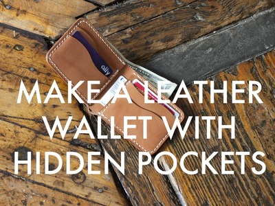 Make a Leather Bi-Fold Wallet with Hidden Pockets (Build Along Tutorial)
