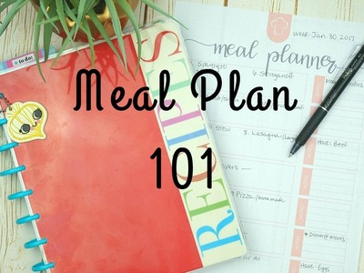 Meal Planning 101. How to Meal Plan for beginners