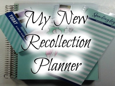 My New Recollection Planner 2017-2018