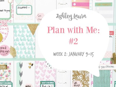 Plan with Me #2 | Ashley Laura | The Happy Planner