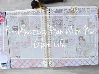 Recollections Plan With Me. Glam Life