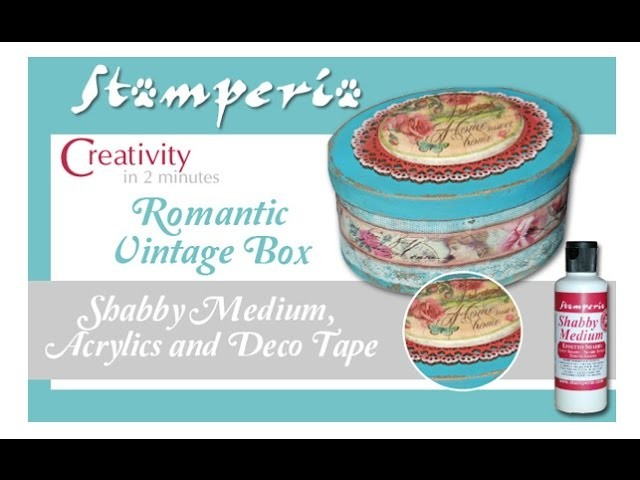 Box Shabby Chic - Easy to realize - How to create a Romantic Shabby Chic gift