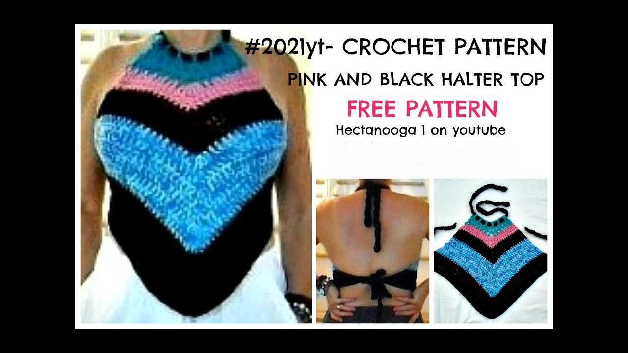 Crochet Pattern, Halter Top,  PINK AND BLACK HALTER TOP, #2021yt - make any size