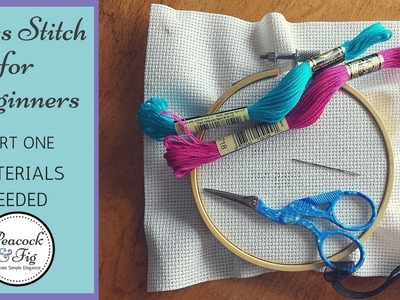 Cross Stitch Tutorial for Beginners #1 - Materials Needed