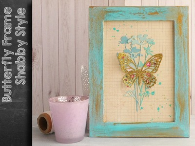 Embellished Frame - Detailed Butterfly using Sizzix Big Shot and Tim Holtz dies