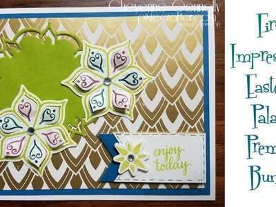 First Impressions of Stampin' Up! Eastern Palace Premier Bundle