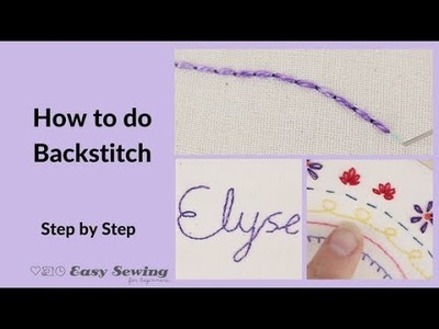 How to do a Backstitch  - Hand Embroidery for Beginners