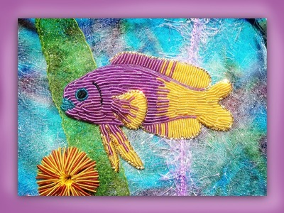 How to embroider a goldwork gramma fish