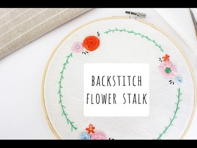 How to embroider flower stalk using backstitch