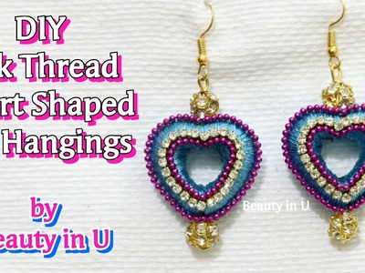 Making of Simple and Beautiful Heart Shaped Silk Thread Earrings at Home