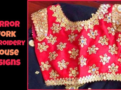 Mirror WOrk Embroidery Blouse Designs