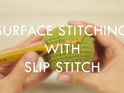 Surface stitching with slip stitch (left-handed) | Kristi Tullus