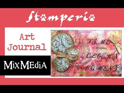 Time Clocks Moments: Art Journal Tutorial