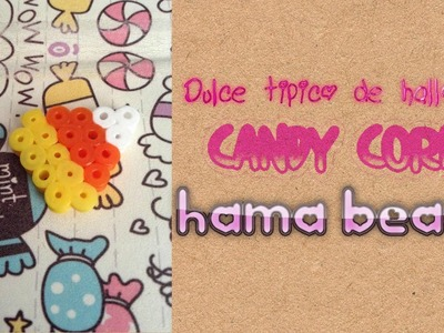 Tutorial Halloween: Hacer Candy Corn Hama beads