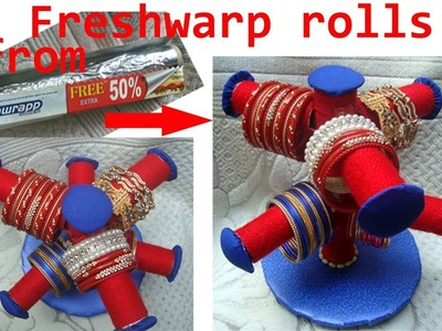 Bangle stand ,bangle holder from freshwrap rolls ( best craft ideas) best out of waste